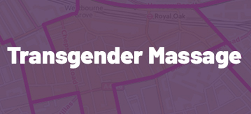 Transgender Massage in Bayswater
