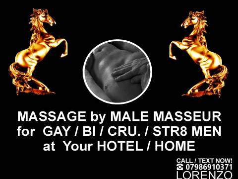 ▲MASSAGE at Your HOTEL / HOME by ▲MALE MASSEUR  (OUT-CALL ONLY) in London▲