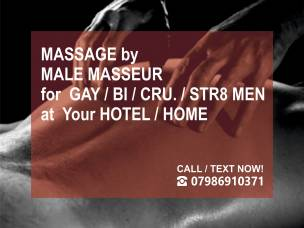 ★MASSAGE FOR MEN BY ★MALE MASSEUR  ★OUT-CALL TO YOUR HOTEL / HOME ONLY IN LONDON